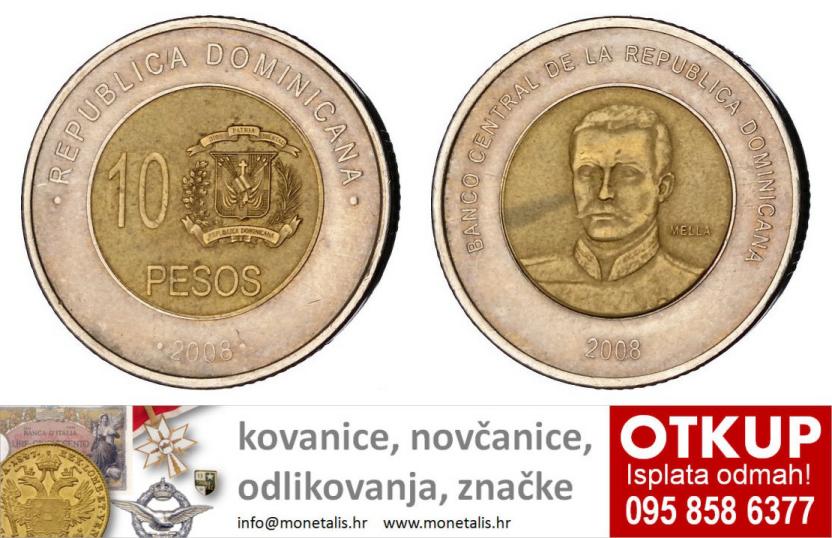 DOMINICAN REPUBLIC 10 pesos 2008 VF - OTKUP NUMIZMATIKE - 095 858 6377 - www.monetalis.hr