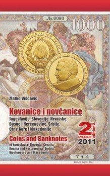Kovanice i novčanice Jugoslavije, Slovenije, Hrvatske, Bosne i Hercegovine, Srbije, Crne Gore i Makedonije