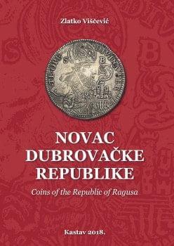 Najopsežniji i najdetaljniji numizmatički katalog Dubrovačkog kovanog novca ikad objavljen.